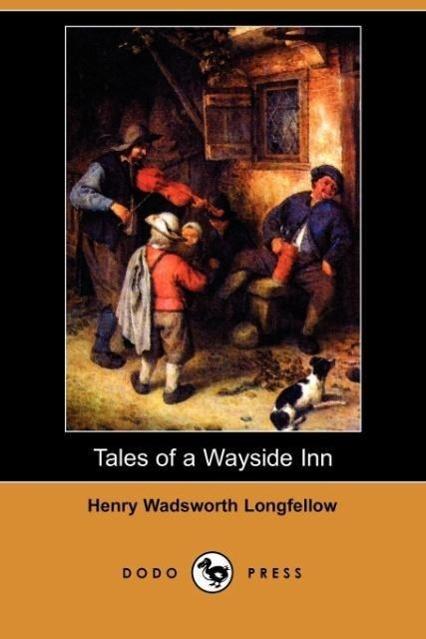 Tales of a Wayside Inn (Dodo Press)