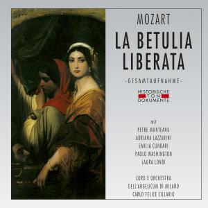 Coro E Orch. Dell`Angelicum Di Milano: Betulia Liberata (GA)