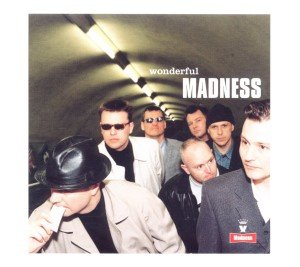 Madness: Wonderful (Deluxe 2CD Edition)