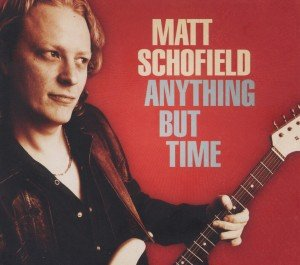Schofield, M: Anything But Time