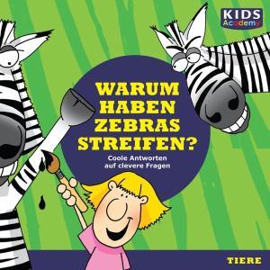 CD WISSEN Junior - KIDS Academy - Warum haben Zebras Streifen?