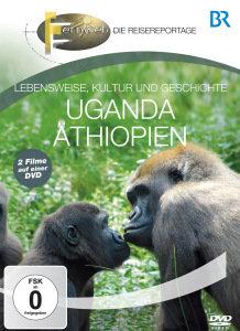 BR - Fernweh: Uganda & Äthiopien