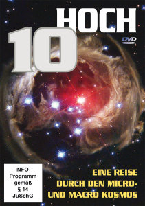 10 Hoch - eine Reise durch den Micro- und Macro-Kosmos, 1 DVD