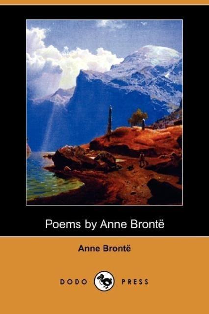 Poems by Anne Bronte (Dodo Press)