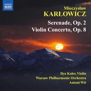 Kaler/Wit/Warschau PO: Serenade op.2/Violinkonzert A-Dur