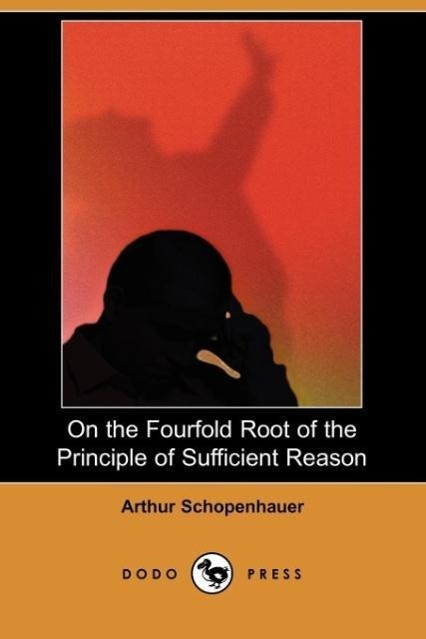 On the Fourfold Root of the Principle of Sufficient Reason (Dodo