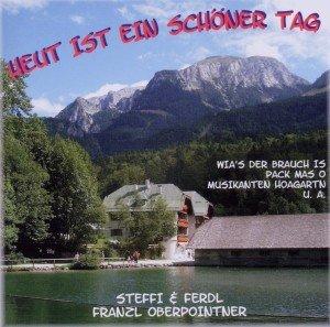 Steffi/F. Averas Alpenmusi: Heut Ist Ein Schöner Tag