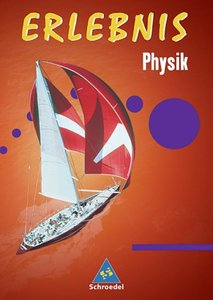 Erlebnis Physik- Allgemeine Ausgabe 2006
