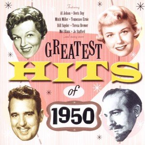 GREATEST HITS OF 1950 IMPORT D