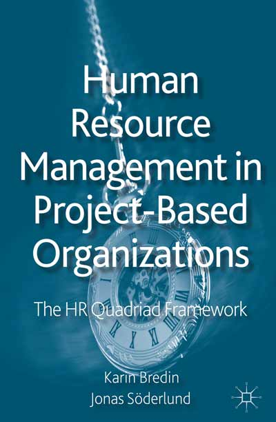 Human Resource Management in Project-Based Organizations