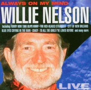 Nelson, W: ALWAYS ON MY MIND