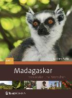 Madagaskar - Von Makis und Menschen