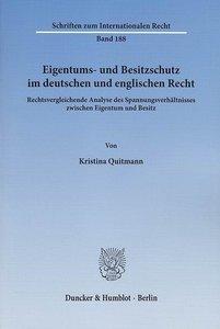 Eigentums- und Besitzschutz im deutschen und englischen Recht
