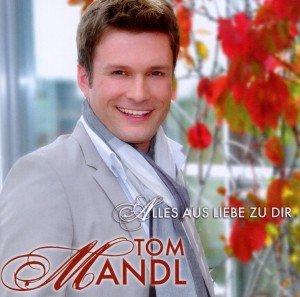 Mandl, T: Alles aus Liebe zu Dir