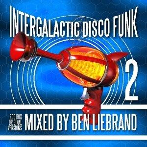Intergalactic Disco Funk 2-Mixed By Ben Liebrand