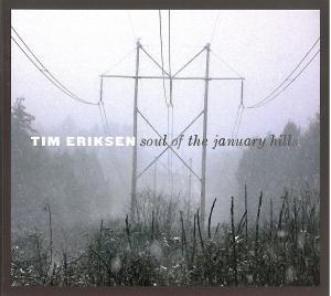 Eriksen, T: Soul Of The January Hills