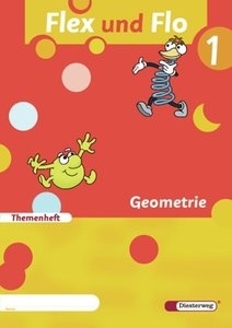 Flex und Flo 1. Themenheft Geometrie