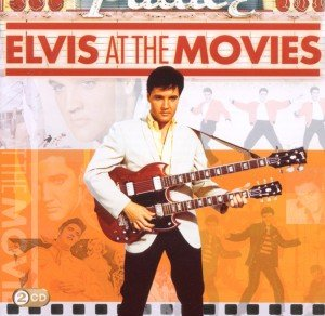 Presley, E: Elvis At The Movies