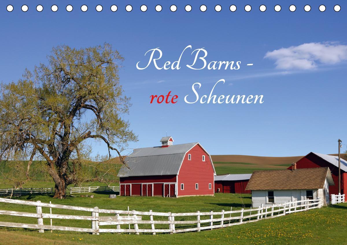 Red Barns - rote Scheunen (Tischkalender 2021 DIN A5 quer)