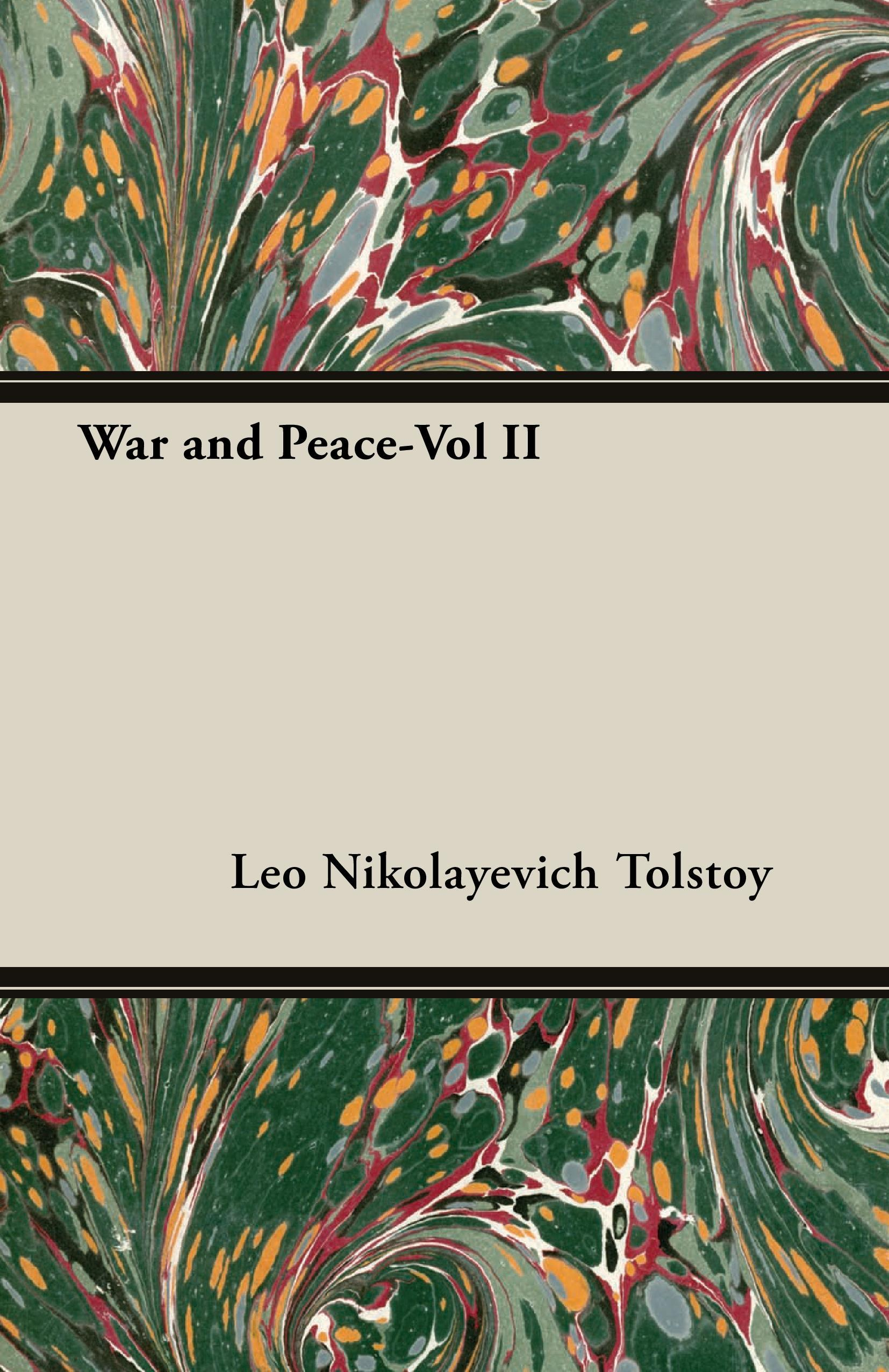 War and Peace-Vol II