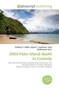 2004 Palm Island death in Custody