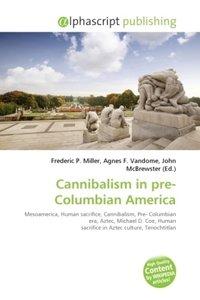Cannibalism in pre-Columbian America
