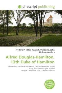 Alfred Douglas-Hamilton, 13th Duke of Hamilton