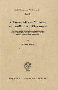 Völkerrechtliche Verträge mit vorläufigen Wirkungen