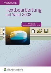 Textbearbeitung mit Word 2003