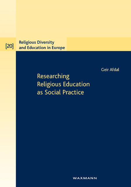 Researching Religious Education as Social Practice