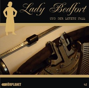 Lady Bedfort - Der letzte Fall, 1 Audio-CD