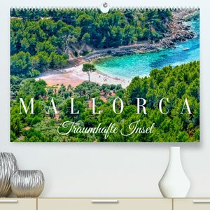 Mallorca Traumhafte Insel (Premium, hochwertiger DIN A2 Wandkalender 2022, Kunstdruck in Hochglanz)