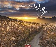 Wohin der Weg uns führt Kalender 2022