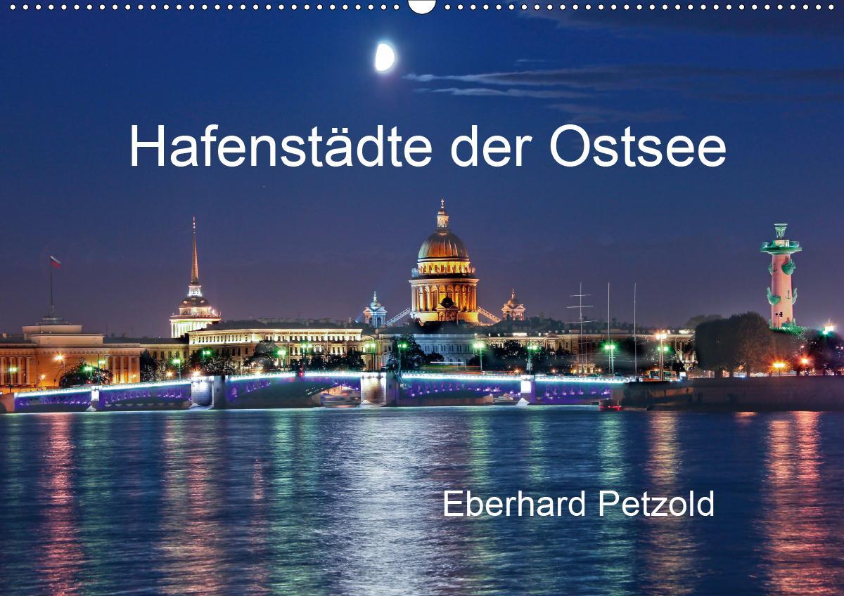 Hafenstädte der Ostsee (Wandkalender 2021 DIN A2 quer)
