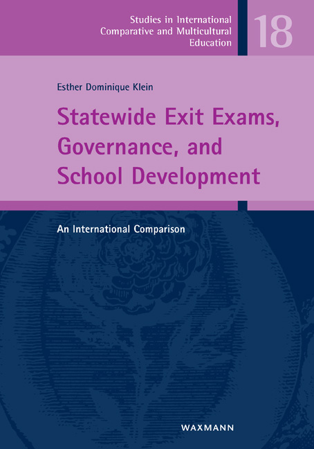 Statewide Exit Exams, Governance and School Development