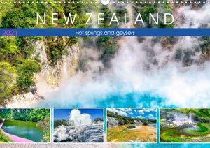 New Zealand - Hot springs and geysers (Wall Calendar 2021 DIN A3