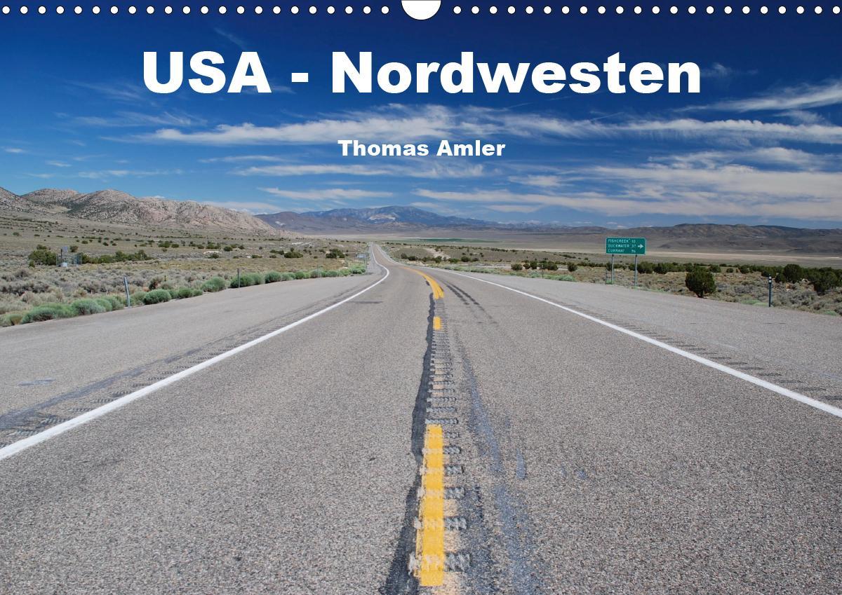 USA - Nordwesten (Wandkalender 2021 DIN A3 quer)