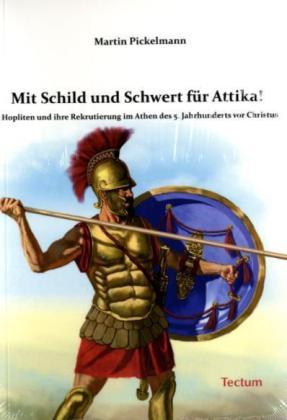 Mit Schild und Schwert für Attika!