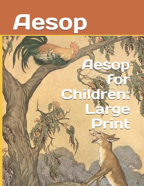 Aesop for Children: Large Print