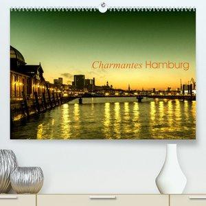 Charmantes Hamburg (Premium, hochwertiger DIN A2 Wandkalender 2022, Kunstdruck in Hochglanz)