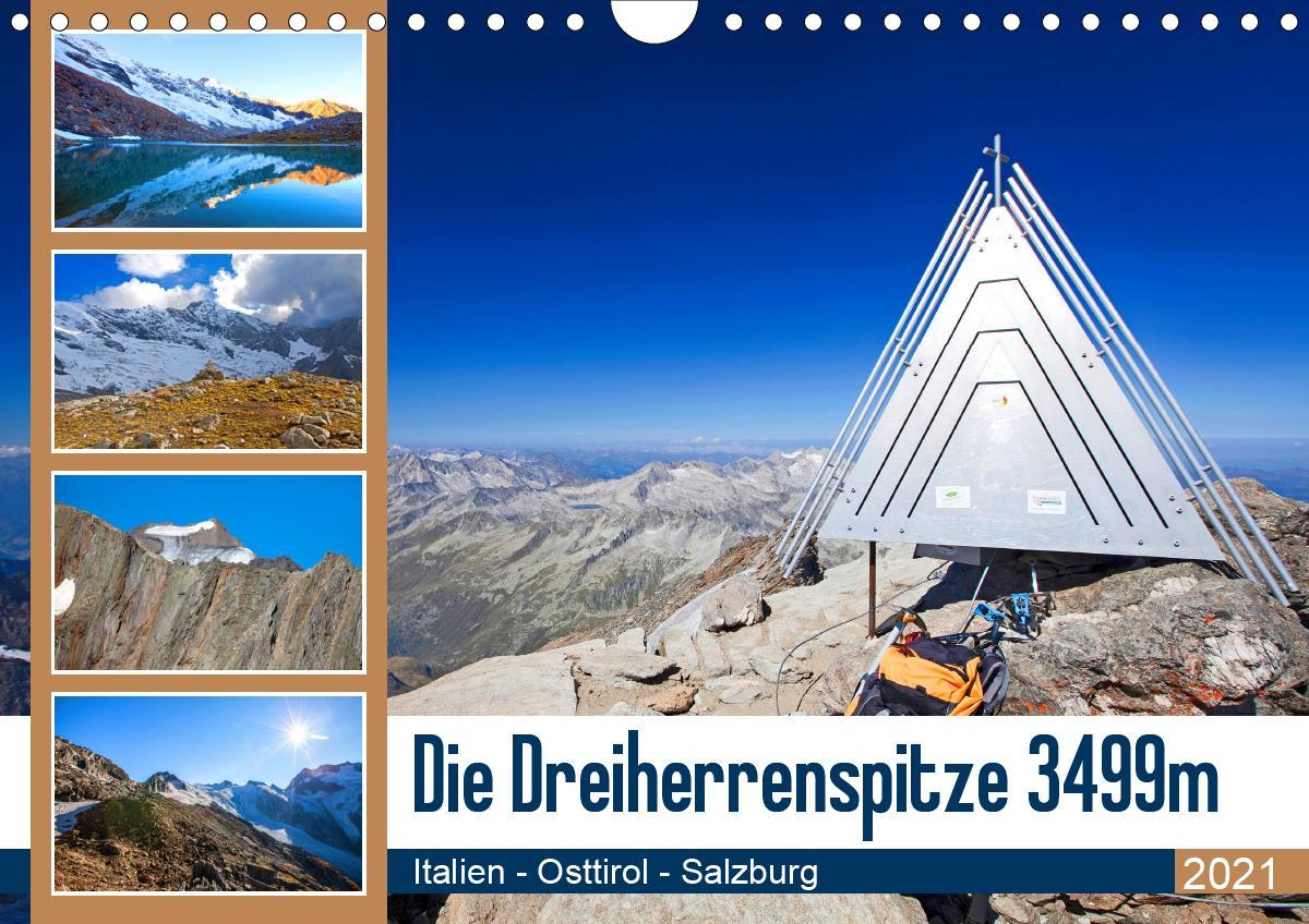 Die Dreiherrenspitze 3499m (Wandkalender 2021 DIN A4 quer)