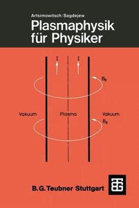 Plasmaphysik für Physiker