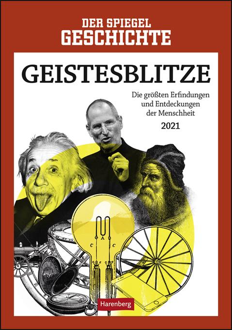 SPIEGEL Geschichte - Geistesblitze Kalender 2021