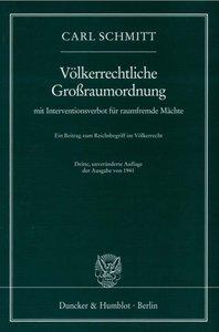 Völkerrechtliche Großraumordnung mit Interventionsverbot für rau