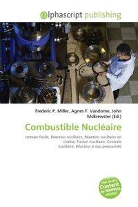 Combustible Nucléaire