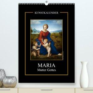 Maria - Mutter Gottes (Premium, hochwertiger DIN A2 Wandkalender