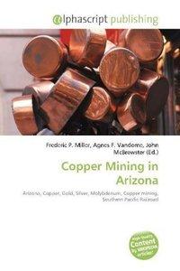 Copper Mining in Arizona