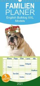 English Bulldog XXL Models - Familienplaner hoch (Wandkalender 2021 , 21 cm x 45 cm, hoch)
