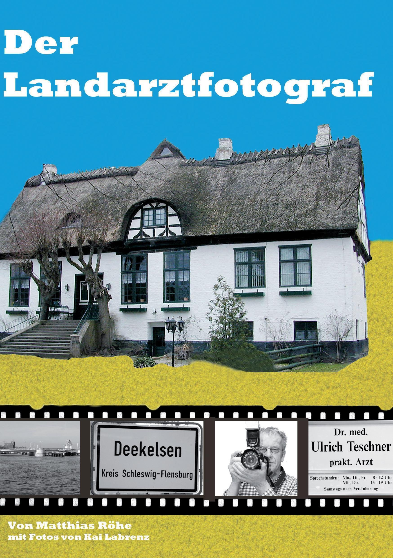 Der Landarztfotograf