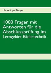 1000 Fragen mit Antworten für die Abschlussprüfung im Lerngebiet